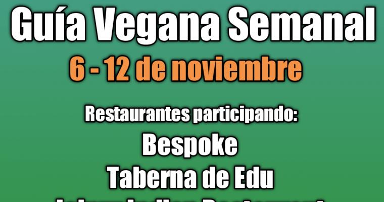 Guía Vegana Semanal 6-12 noviembre